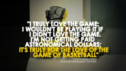 I Truly Love The Game I Wouldnt Be Playing It If I Didnt Love