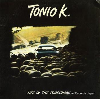 TONIO K. life in the foodchain