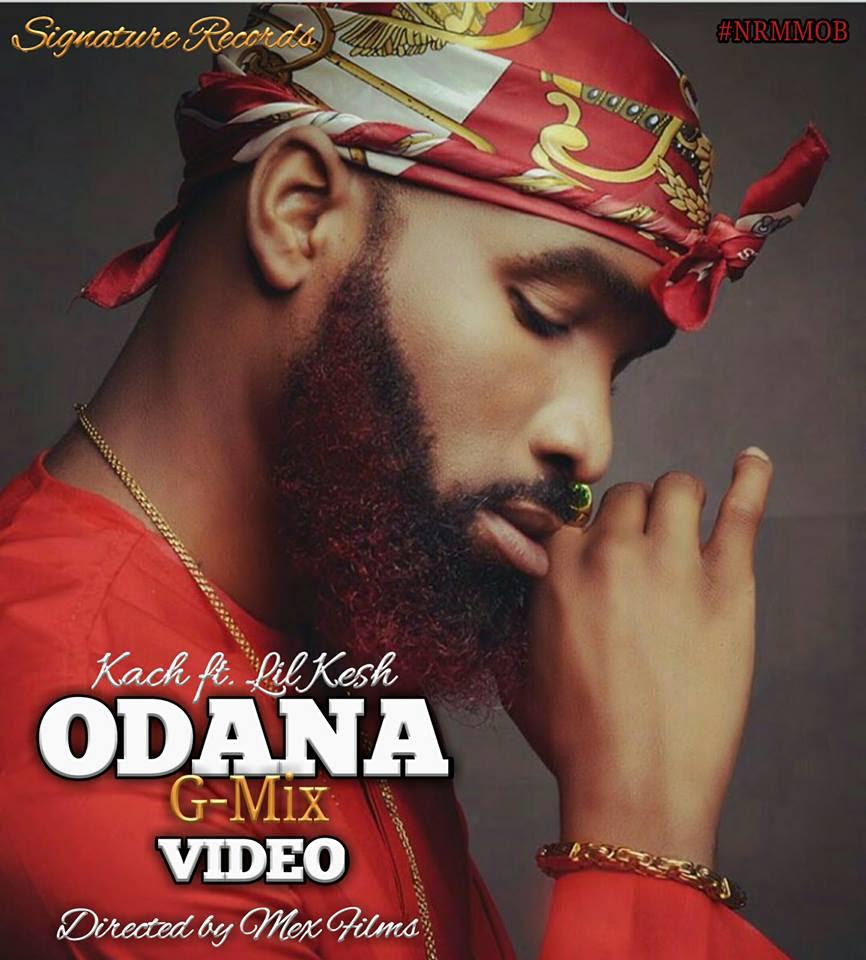 VIDEO: Kach ft. Lil Kesh – Odana (Gmix)