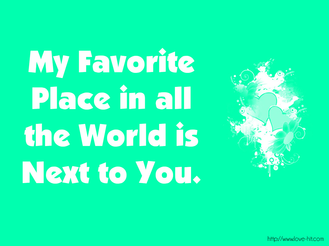 Quotes About My Favorite Place 75 Quotes