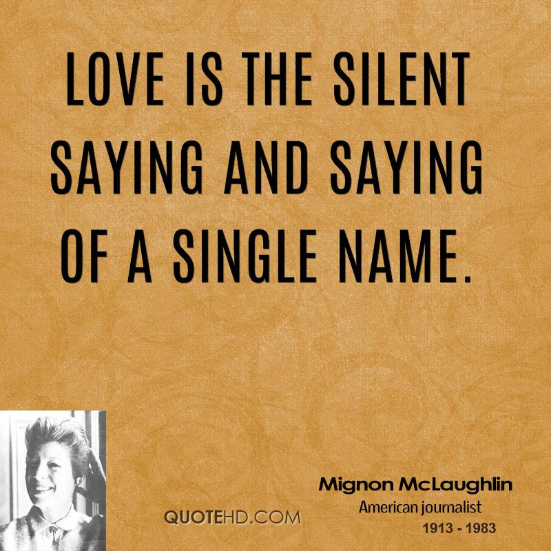 Mignon Mclaughlin Love Quotes Quotehd