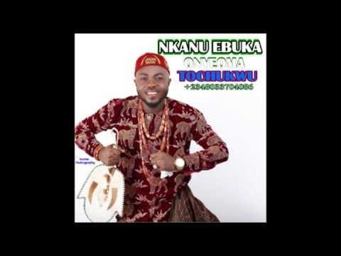 NKANU EBUKA   by Onyeoma Tochukwu Nnamani