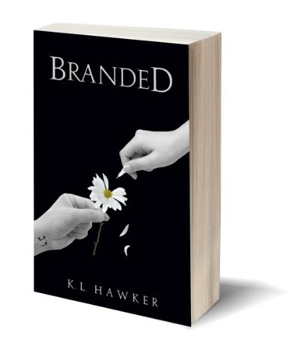 Branded (The Branded Trilogy, Book 1) by K.L. Hawker