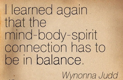 I Learned Again That The Mind Body Spirit Connection Has To Be In