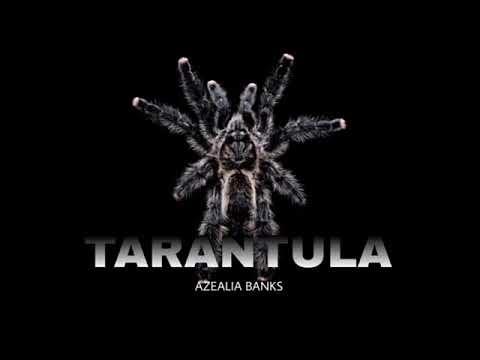 Azealia Banks - Tarantula Lyrics
