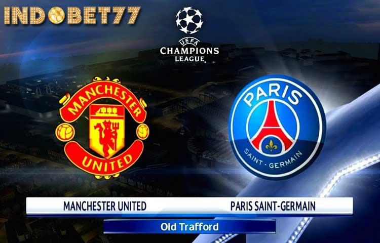 Manchester United vs PSG, Prediksi Liga Champions - INDOBET77