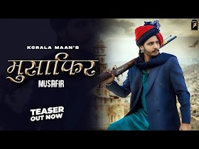 Korala Maan : MUSAFIR (Teaser)   Gurlej Akhtar   Desi Crew   Latest Punjabi Songs 2021   Team7