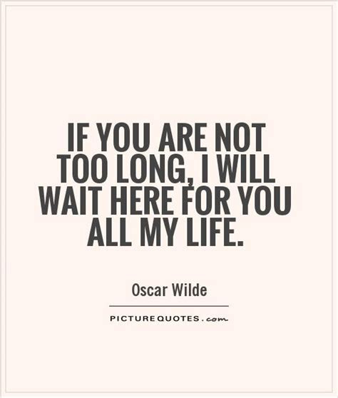 Will Wait For U Quotes