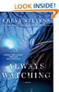 Always Watching novel, chevy stevens books, chevy stephens books, novels with female main character