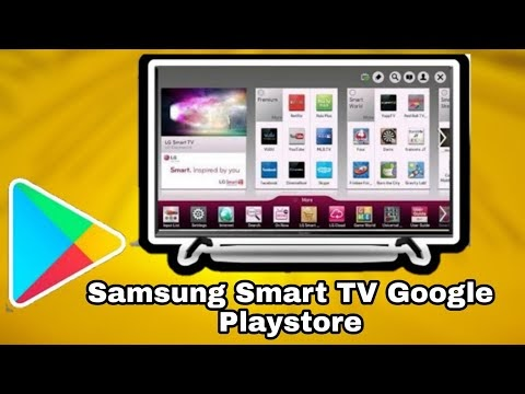Playstore For Samsung Smart Tv