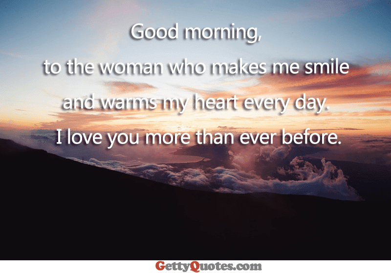 I Love You More Than Ever Before All The Best Quotes At Gettyquotes