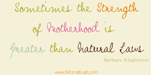 Motherhood And Natural Laws Mom Quotes Mom At Last