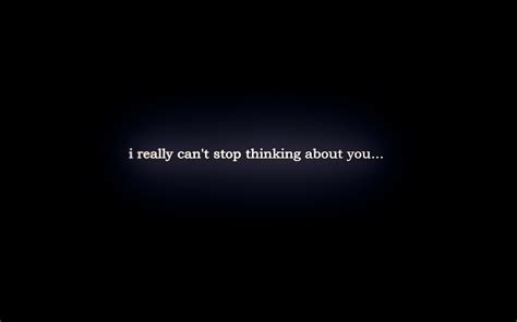 Cant Stop Thinking About You Quotes