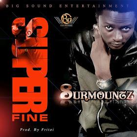 9JASOUTH MUSIC: SURMOUNTZ SUPERFINE
