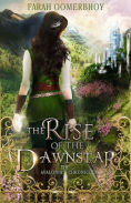 Title: The Rise of the Dawnstar, Author: Farah Oomerbhoy
