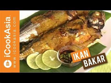 resepi ikan bakar  masak icookasia youtube