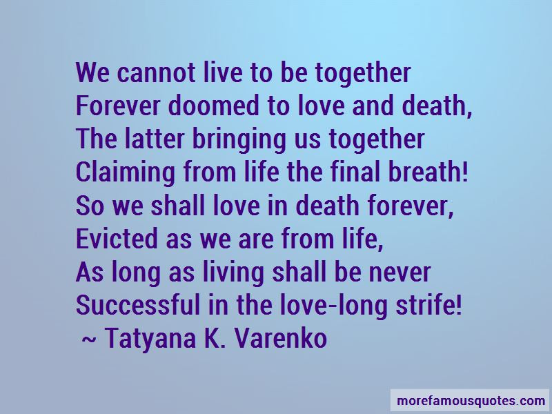 Quotes About Living Together Forever Top 4 Living Together Forever