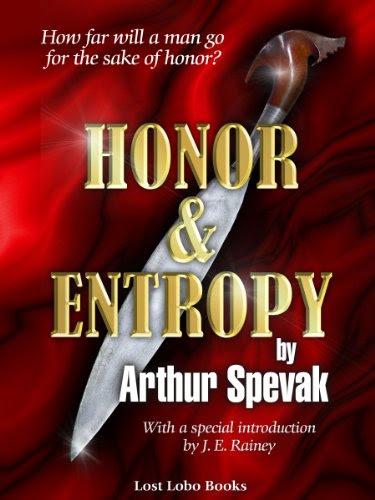 Honor & Entropy