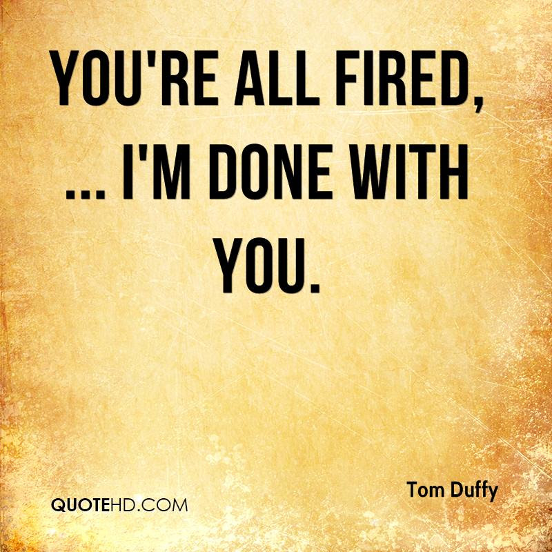 Tom Duffy Quotes Quotehd