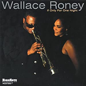 Wallace Roney If Only For One Night cover