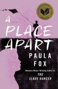 Title: A Place Apart, Author: Paula Fox