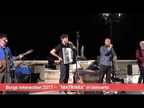 """Borgo Interaction&Cuddiruni Festival"" il video dei ""Matrimia"" inconcerto."