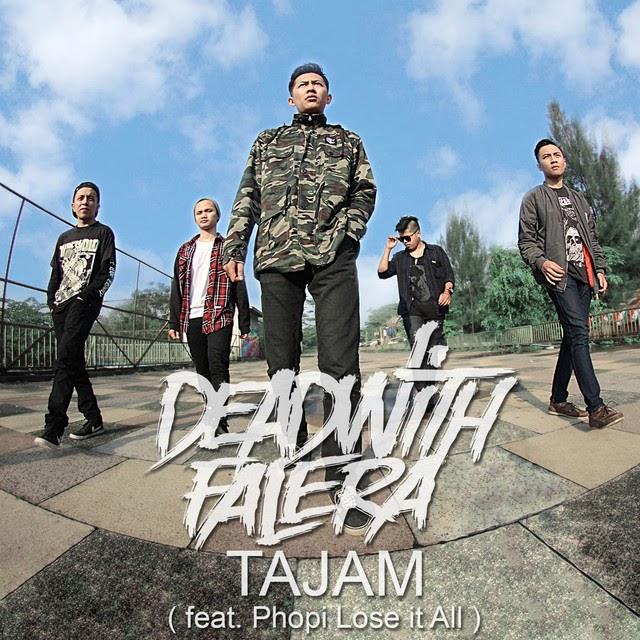 Dead With Falera - Tajam [Single] (2017)