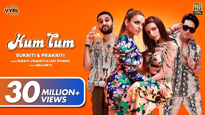 Hum Tum Lyrics by Sukriti Kakar and Prakriti Kakar