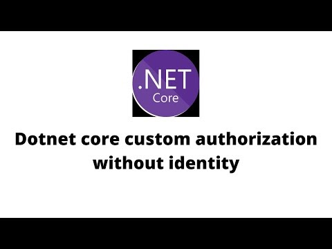 Asp Dotnet Core Custom Authentication and Authorization without using Identity