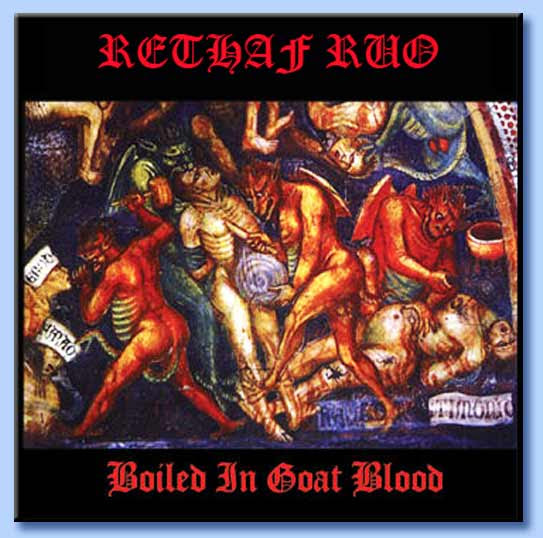 rehtaf ruo - boiled in goat blood