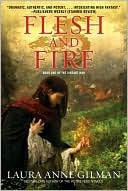 Review of Flesh And Fire by Laura Anne Gilman