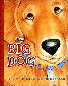 "Cover of ""My Big Dog (A Golden Classic)"""