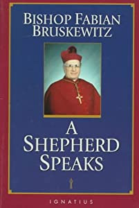 """Cover of """"Bishop Fabian Bruskewitz: A She..."""