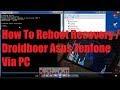 Cara Masuk Recovery / Droidboot Asus Zenfone via PC