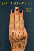 Title: Read Between the Lines, Author: Jo Knowles