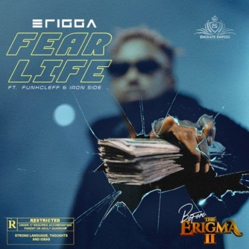 "[MUSIC] Erigga – ""Fear Life"" ft. Funkcleff x Iron Side"