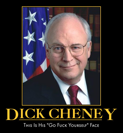 http://politicaldemotivation.files.wordpress.com/2008/04/dick_cheney.jpg