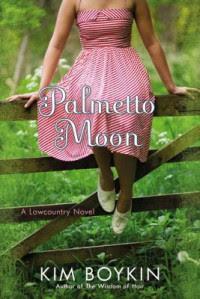 Palmetto Moon - Kim  Boykin