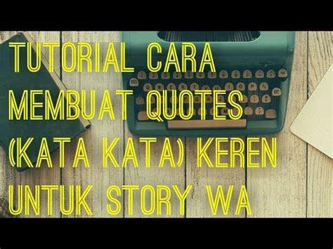wow aplikasi  membuat quotes keren gambar kata