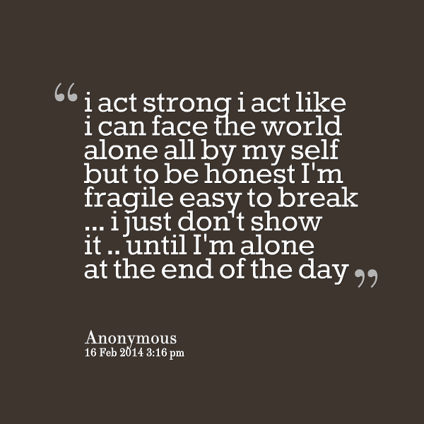 Quotes About Not Acting Alone 25 Quotes