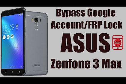 Cara Mudah Bypass Verify Account Google FRP Asus Zenfone Max 3