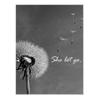 Inspirational She Let Go Quote with Dandelion Poster