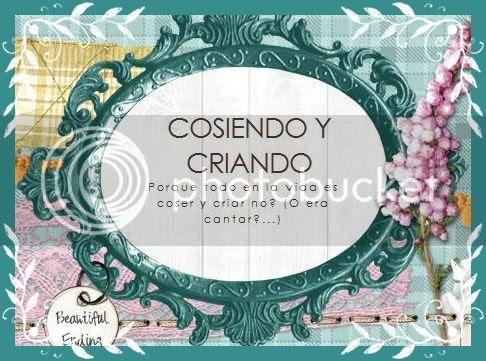 COSIENDO Y CRIANDO