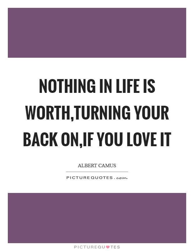 Turning Your Back Quotes Sayings Turning Your Back Picture Quotes