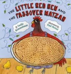 Little Red Hen And The Passover Matzah