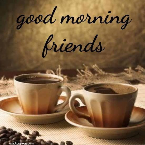 Download Good Morning Friend Hd Image Good Morning Wallpapers For