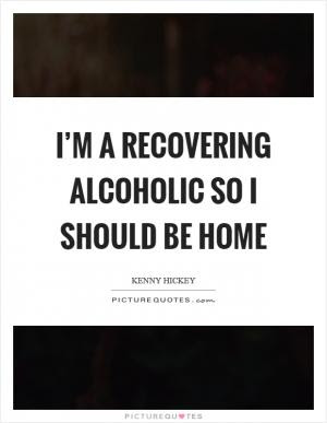 Quotes About Hating Alcohol 22 Quotes
