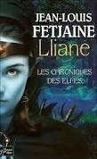 Lliane, les chroniques des elfes