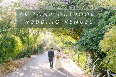 Outdoor Natural Wedding Venues in Phoenix & Arizona   Tips