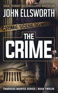 The Crime by John Ellsworth